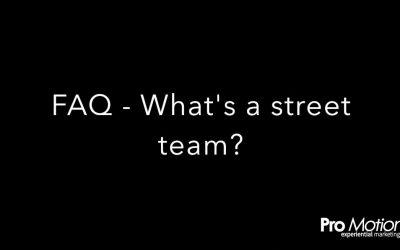 FAQ – What's a street team?
